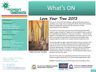 Features ( pg 1) Love Your Tree Programs ( pg 2) Body Esteem Program Making Sense of Motherhood