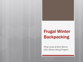 Frugal Winter Backpacking