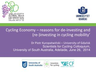 Cycling  Economy – reasons for de-investing and (re-)investing in cycling mobility '