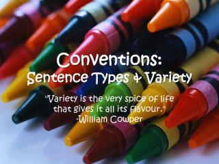 Conventions: Sentence Types & Variety