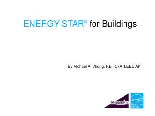 By Michael A. Chong, P.E., CxA, LEED AP