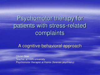 Psychomotor therapy for patients with stress-related complaints