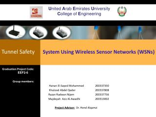 Tunnel  Safety       System  Using Wireless Sensor  Networks (WSNs)