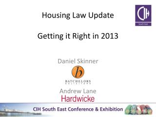Housing Law Update Getting it Right in 2013