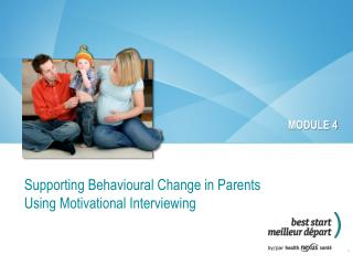 Supporting Behavioural Change in Parents Using Motivational Interviewing