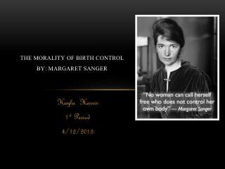 The  Morality  of Birth  Control By: Margaret Sanger
