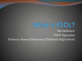What is ESOL?