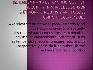 WSN consists of 3 module
