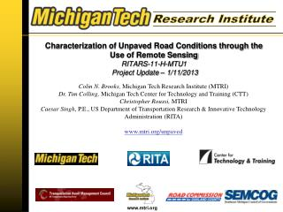 Colin N.  Brooks,  Michigan  Tech Research Institute (MTRI )