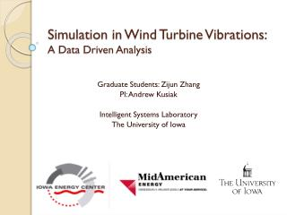 Simulation in Wind Turbine Vibrations: A Data Driven Analysis