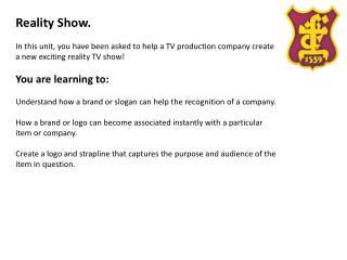 Reality Show.
