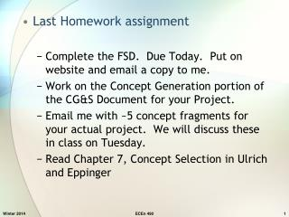 Last Homework assignment Complete the FSD.  Due Today.  Put on website and email a copy to me.