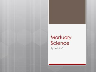 Mortuary Science