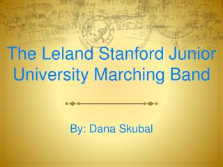 The Leland Stanford Junior University Marching Band
