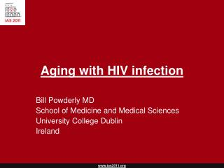 Aging with HIV infection