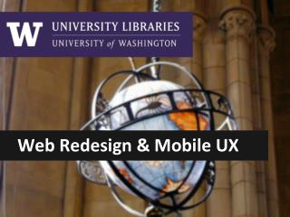 Web Redesign & Mobile UX