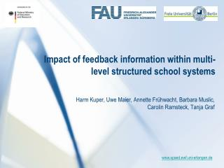 Impact of feedback information within multi-level structured school systems