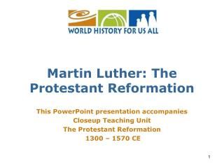 Martin Luther: The Protestant Reformation