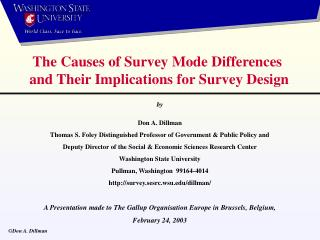 The Causes of Survey Mode Differences  and Their Implications for Survey Design