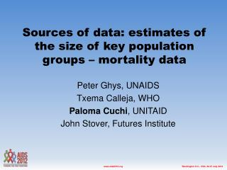 Sources of data: estimates of the size of key population groups – mortality data