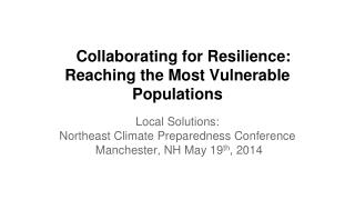 Collaborating for Resilience: Reaching the Most Vulnerable Populations