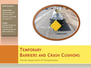 Temporary  Barriers and Crash Cushions