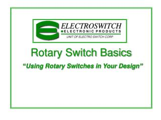 "Rotary Switch Basics "" Using Rotary Switches in Your Design """