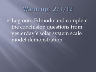 Warm-up: 2/1/12