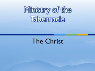 Ministry of the Tabernacle