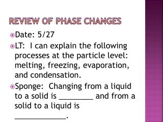 Review of Phase Changes