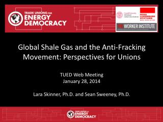 Overview Global Expansion of  Fracking