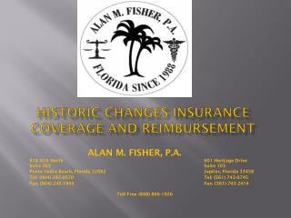 Historic changes Insurance coverage and reimbursement
