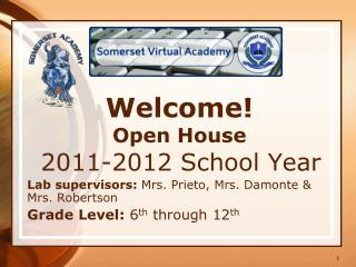 Welcome! Open House