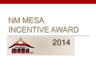 NM MESA  Incentive Award