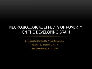 Neurobiological Effects of Poverty on the Developing Brain