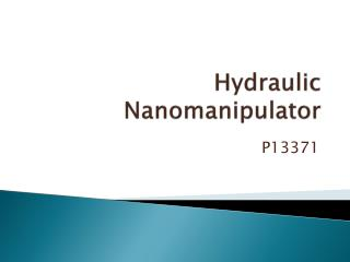 Hydraulic  Nanomanipulator