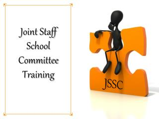 Joint Staff School Committee Training