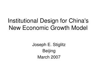 Institutional Design for China's New Economic Growth Model