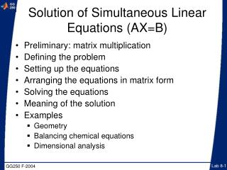Solution of Simultaneous Linear Equations (AX=B)