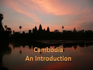 Cambodia An Introduction