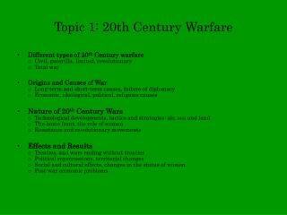 Topic 1: 20th Century Warfare