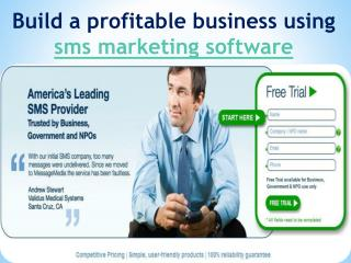Build a profitable business using sms marketing software