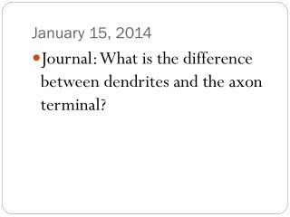January 15, 2014