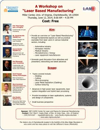 "A  Workshop  on  ""Laser Based  Manufacturing """