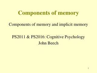 Components of memory