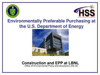 Environmentally Preferable Purchasing at the U.S. Department of Energy  Office of Environmental Policy and Assistance (H