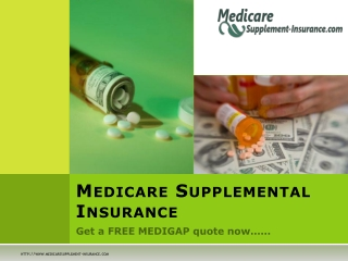 Medicare Supplemental Supplement Insurance for Medicare