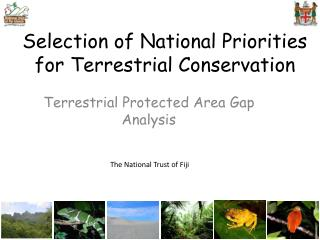 Selection of National Priorities for Terrestrial Conservation