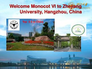 Welcome Monocot VI to Zhejiang          University, Hangzhou, China