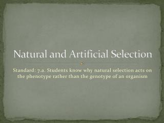 Natural and Artificial Selection